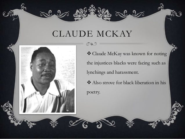 essay on america by claude mckay Claude mckay's harlem shadows essay a dialectical analysis essay claude mckay & dialectical it was a cultural movement based on pride in the africa-american.