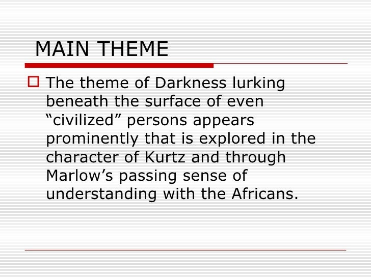 imperialism within the heart of darkness Concept analysis: heart of darkness organizational patterns: the book is arranged into three sections, each approximately thirty pages long the first section describes how marlow arrives at.