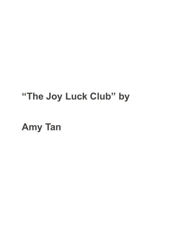 The joy luck club by amy tan sample paper - essay