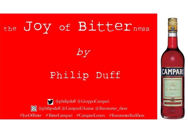 the Joy of Bitterness by Philip Duff @philipduff @GruppoCampari @philipsduff @CampariUkraine @Barometer_show #JoyOfBitter ...