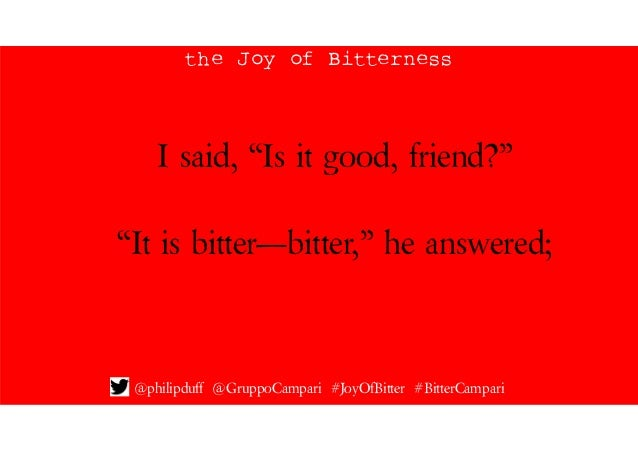 The Joy of Bitterness by Philip Duff Slide 3