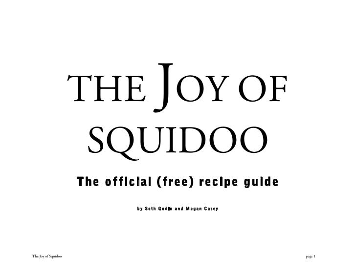 THE JOY OF                       SQUIDOO                      The official (free) recipe guide                            ...