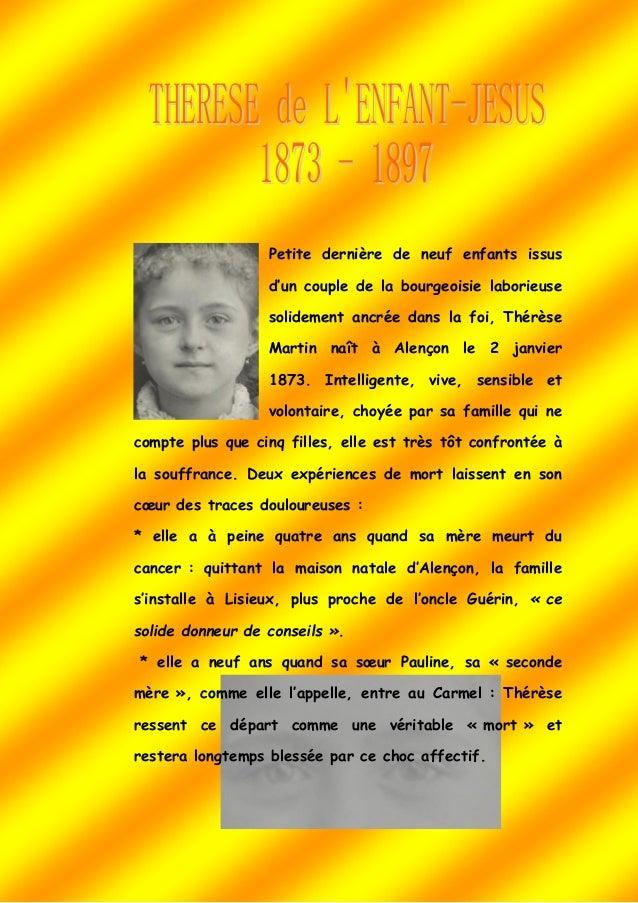 Petite dernière de neuf enfants issus d'un couple de la bourgeoisie laborieuse solidement ancrée dans la foi, Thérèse Mart...