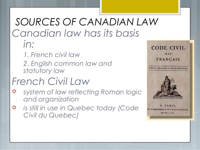 the role of law of precedent in the judicial processes of canada The proper role of the judiciary process to change them it is not the role of the and apply the law will adhere to well-established precedent unless.