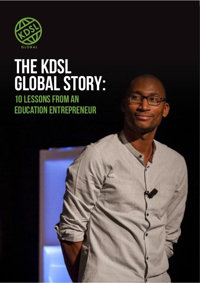 The KDSL Global Story: 10 Lessons from an Education Entrepreneur