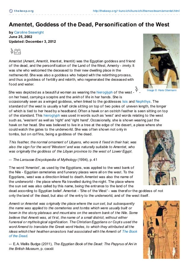 http://thekeep.org/~kunoichi/kunoichi/themestream/amentet.html Amentet, Goddess of the Dead, Personification of the West b...