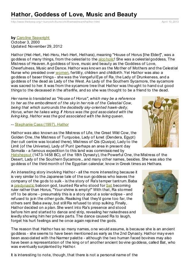 http://www.thekeep.org/~kunoichi/kunoichi/themestream/hathor.html April 10, 2013 Hathor, Goddess of Love, Music and Beauty...