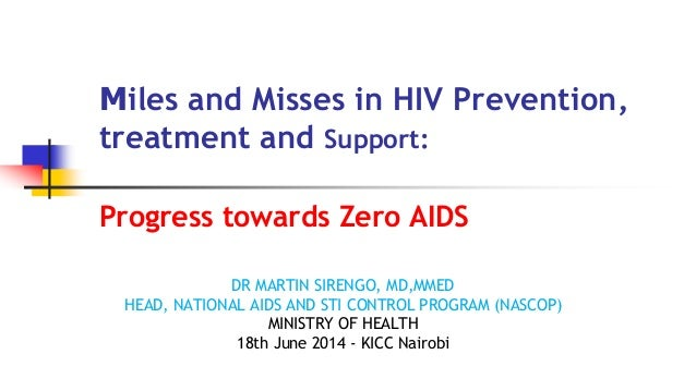 The Kenyan Government progress towards zero AIDS