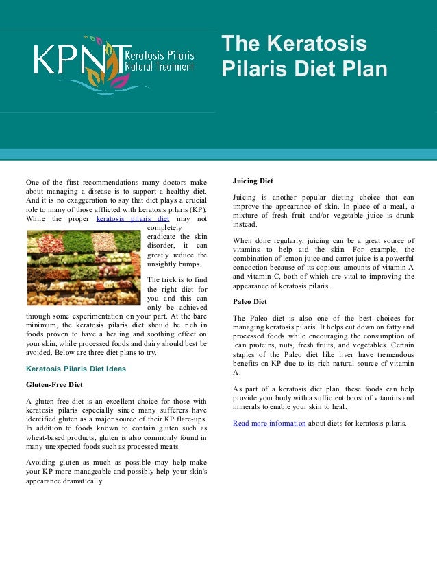 The Keratosis Pilaris Diet Plan One Of First Recommendations Many Doctors Make About Managing A Disease Is To Support