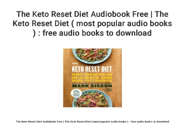 The Keto Reset Diet Audiobook Free The Keto Reset Diet Most Popul