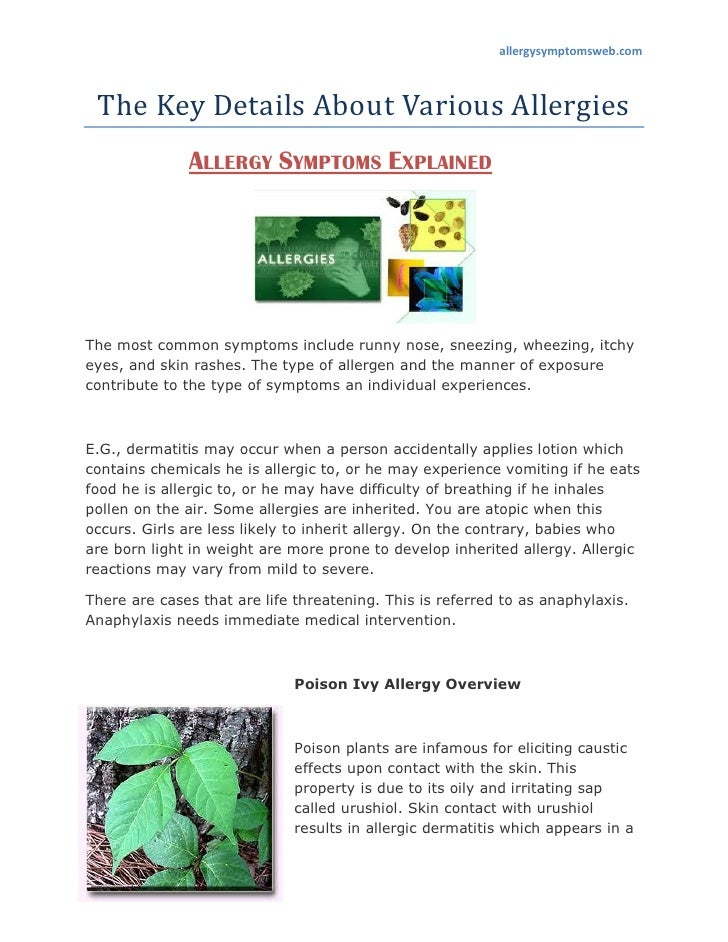 allergysymptomsweb.com The Key Details About Various Allergies              ALLERGY SYMPTOMS EXPLAINEDThe most common symp...