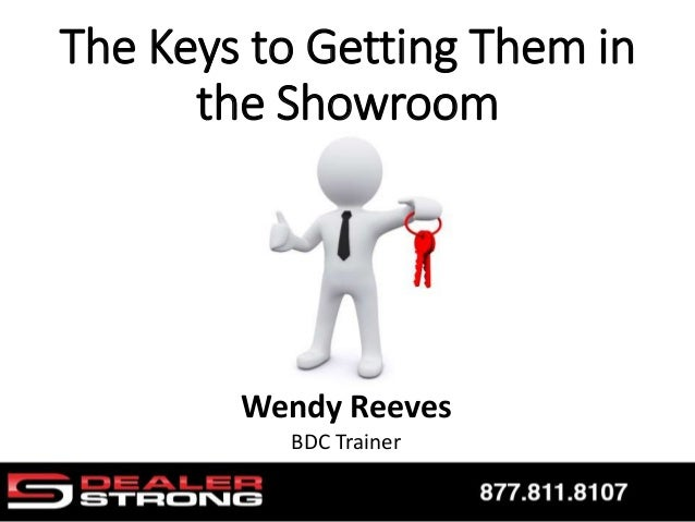Wendy Reeves BDC Trainer The Keys to Getting Them in the Showroom
