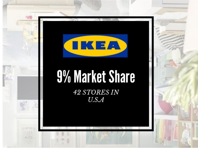9% Market Share 42 STORES IN U.S.A