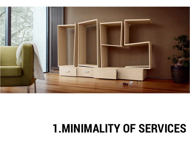 1.MINIMALITY OF SERVICES