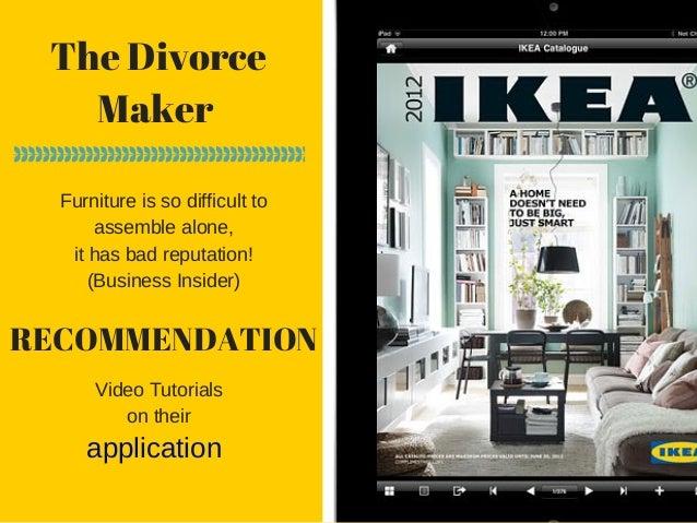 The Divorce Maker Furnitureissodifficultto assemblealone, ithasbadreputation! (BusinessInsider) application RECOM...