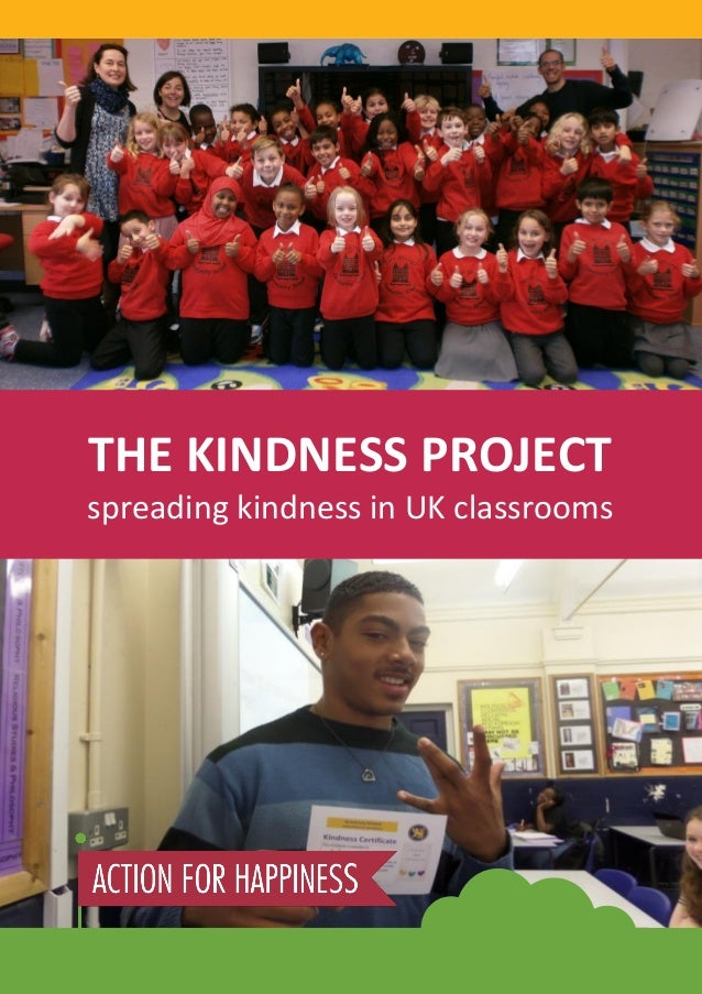 Page 1 of 16  THE KINDNESS PROJECT  spreading kindness in UK classrooms