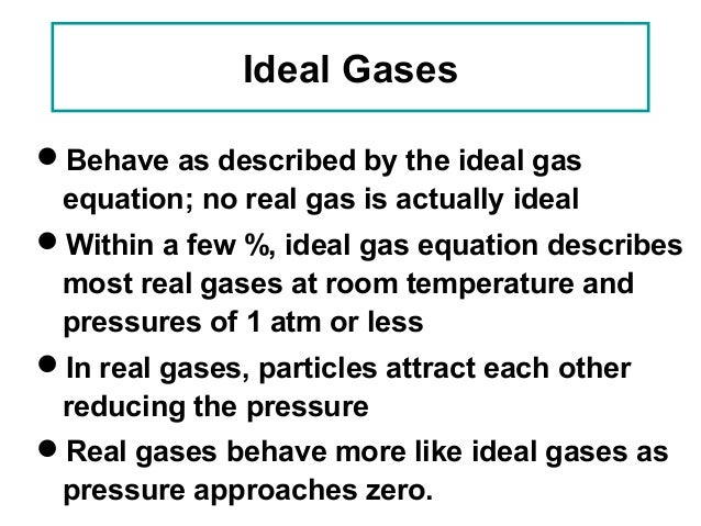 Do Gases Behave Ideally At Room Temperature