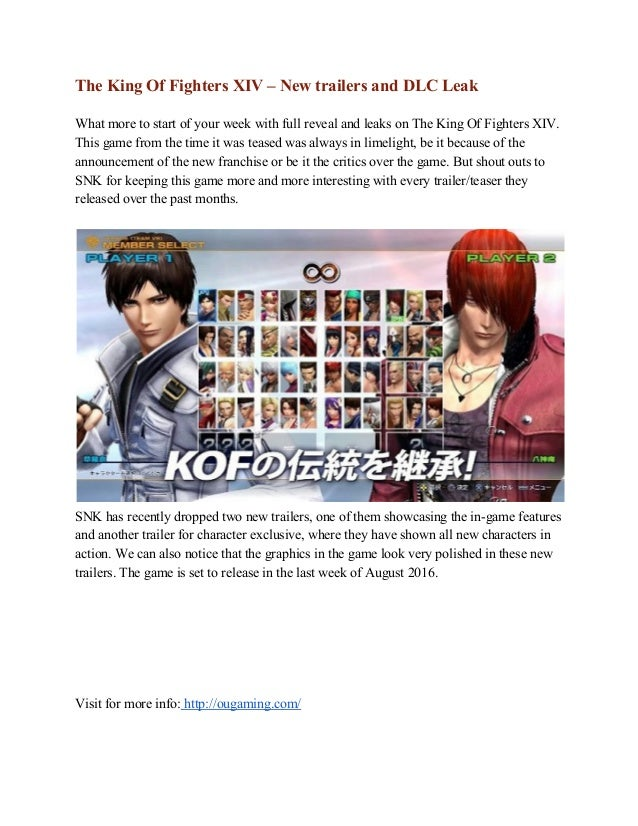 The King Of Fighters XIV – New trailers and DLC Leak    What more to start of your week with full reveal and leaks on The ...