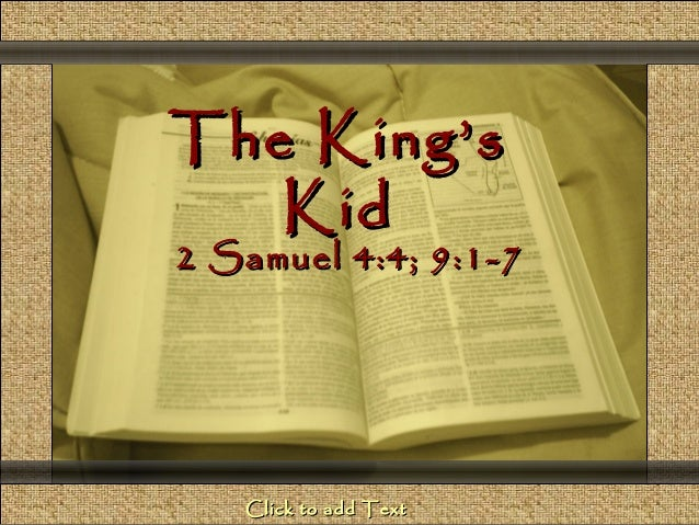 Comunicación y Gerencia                    The King's                       Kid                     2 Samuel 4:4; 9:1-7   ...