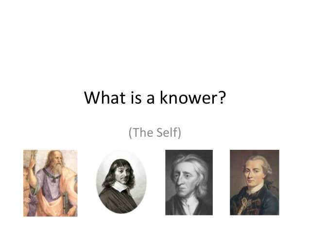 What is a knower? (The Self)