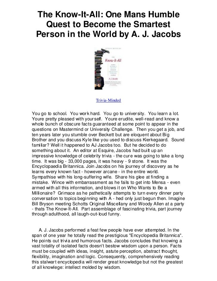 The Know-It-All: One Mans Humble    Quest to Become the Smartest  Person in the World by A. J. Jacobs                     ...