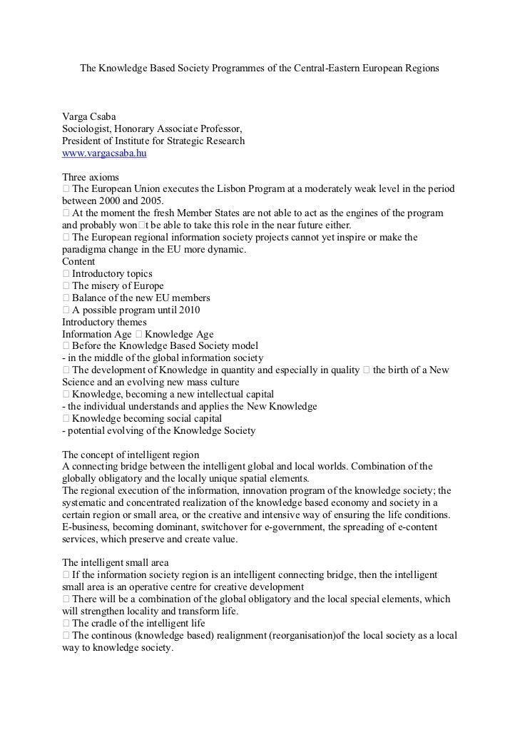 The Knowledge Based Society Programmes of the Central-Eastern European RegionsVarga CsabaSociologist, Honorary Associate P...