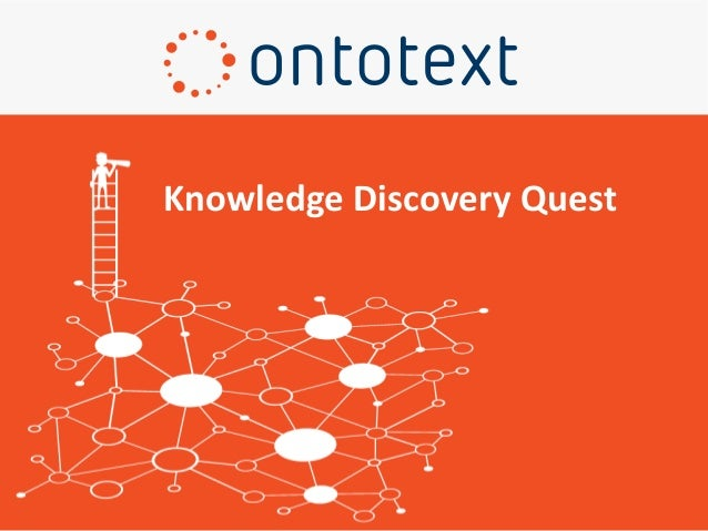 Knowledge Discovery Quest