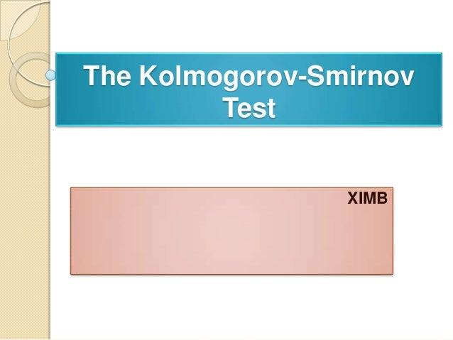 The Kolmogorov-Smirnov Test  XIMB