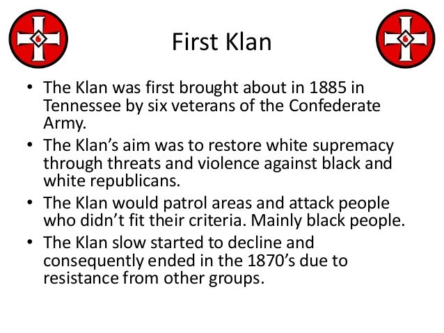 an overview of the kkk or ku klux klan an anti black organization in the united states The reemergence of the kkk the ku klux klan was a viciously racist white supremacist organization and all across the northern united states 3 ^3 3 start.