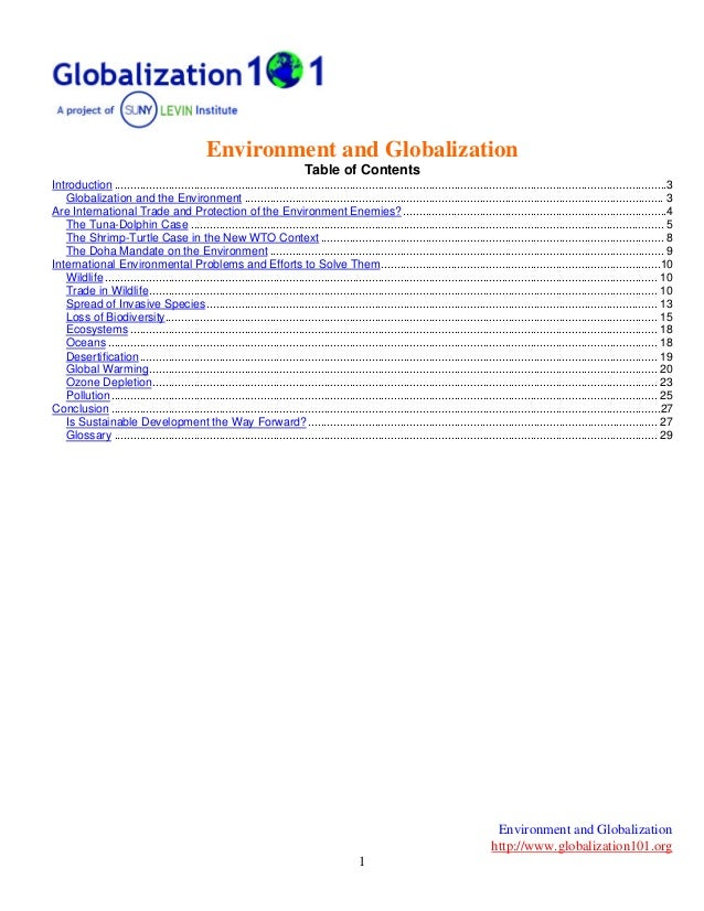 Environment and Globalization http://www.globalization101.org 1 Environment and Globalization Table of Contents Introducti...