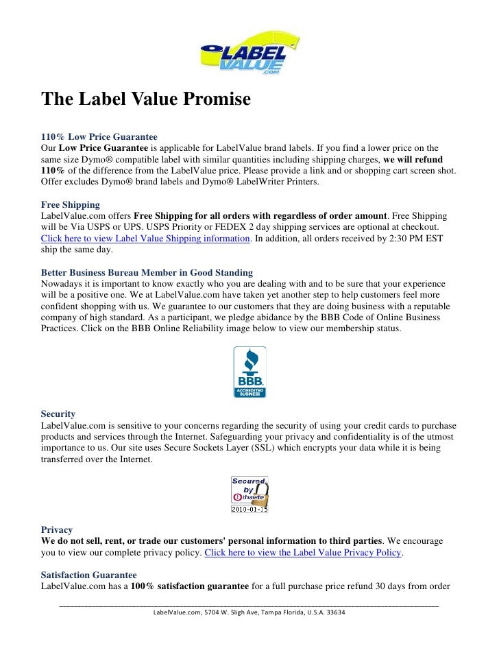 The Label Value Promise<br />110% Low Price GuaranteeOur Low Price Guarantee is applicable for LabelValue brand labels. If...