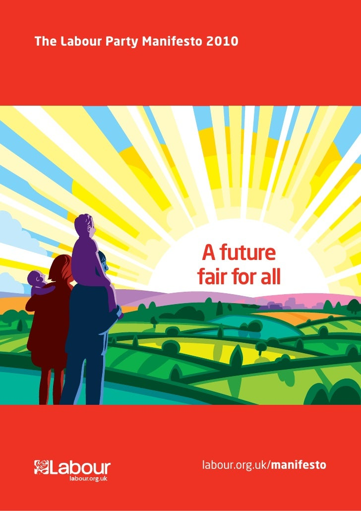 The Labour Party Manifesto 2010                              A future                         fair for all                ...