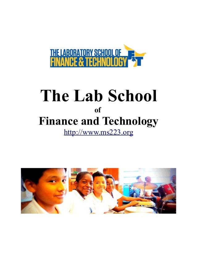 The Lab School of  Finance and Technology http://www.ms223.org