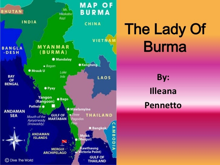 The Lady Of Burma<br />By: <br />Illeana<br />Pennetto<br />