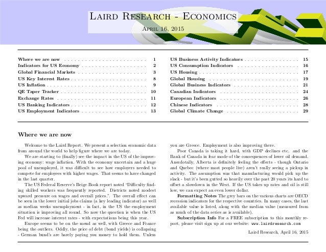 .... Laird Research - Economics April 16, 2015 Where we are now . . . . . . . . . . . . . . . . . . . . . . . . 1 Indicato...
