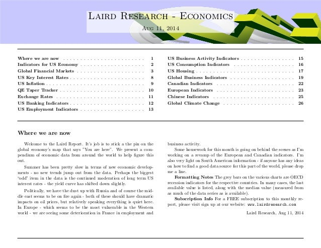 .... Laird Research - Economics Aug 11, 2014 Where we are now . . . . . . . . . . . . . . . . . . . . . . . . 1 Indicators...