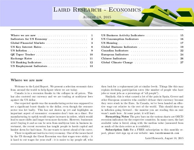 .... Laird Research - Economics August 18, 2015 Where we are now . . . . . . . . . . . . . . . . . . . . . . . . 1 Indicat...