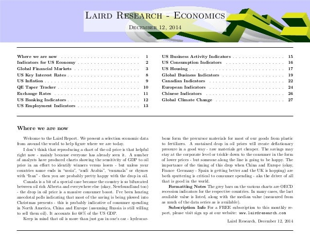 . Laird Research - Economics  December 12, 2014  Where we are now . . . . . . . . . . . . . . . . . . . . . . . . 1  Indic...