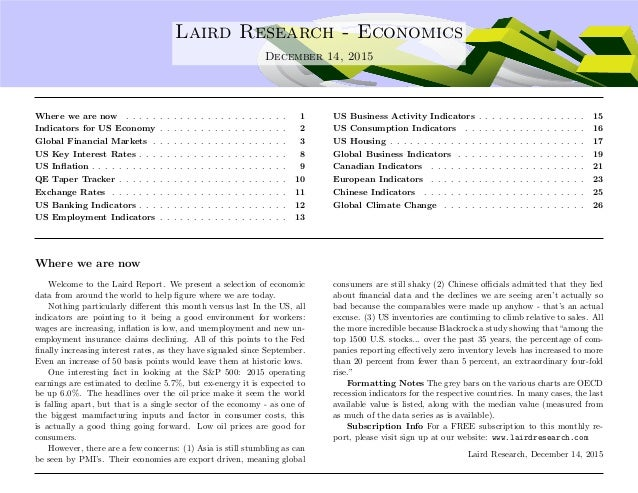 .... Laird Research - Economics December 14, 2015 Where we are now . . . . . . . . . . . . . . . . . . . . . . . . 1 Indic...