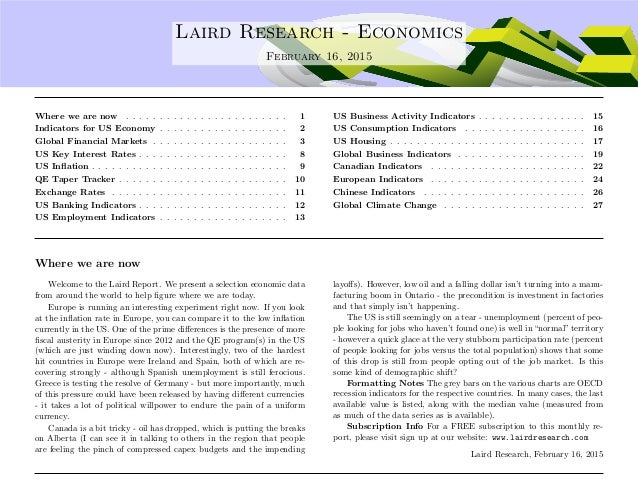 .... Laird Research - Economics February 16, 2015 Where we are now . . . . . . . . . . . . . . . . . . . . . . . . 1 Indic...