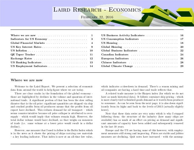 .... Laird Research - Economics February 22, 2016 Where we are now . . . . . . . . . . . . . . . . . . . . . . . . 1 Indic...