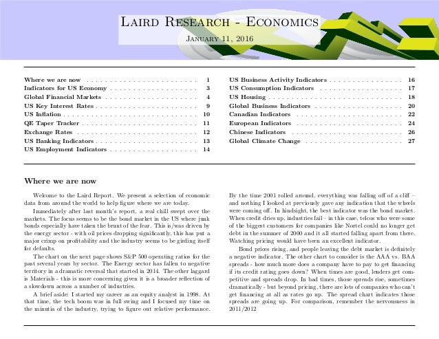 .... Laird Research - Economics January 11, 2016 Where we are now . . . . . . . . . . . . . . . . . . . . . . . . 1 Indica...