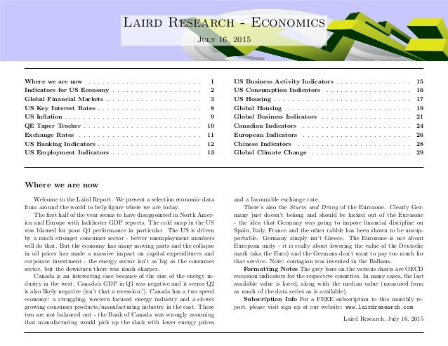 .... Laird Research - Economics July 16, 2015 Where we are now . . . . . . . . . . . . . . . . . . . . . . . . 1 Indicator...