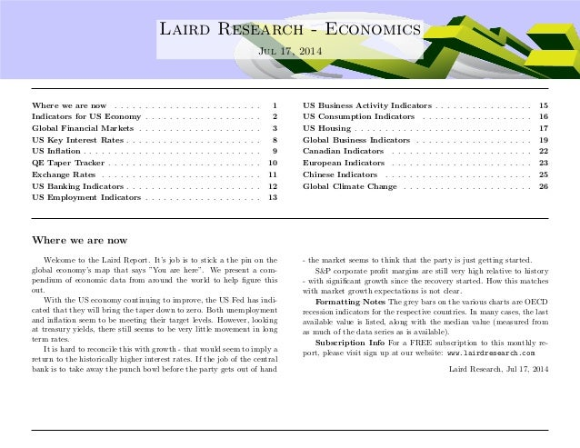 .... Laird Research - Economics Jul 17, 2014 Where we are now . . . . . . . . . . . . . . . . . . . . . . . . 1 Indicators...