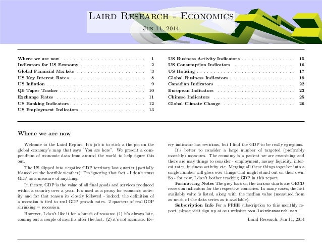 .... Laird Research - Economics Jun 11, 2014 Where we are now . . . . . . . . . . . . . . . . . . . . . . . . 1 Indicators...