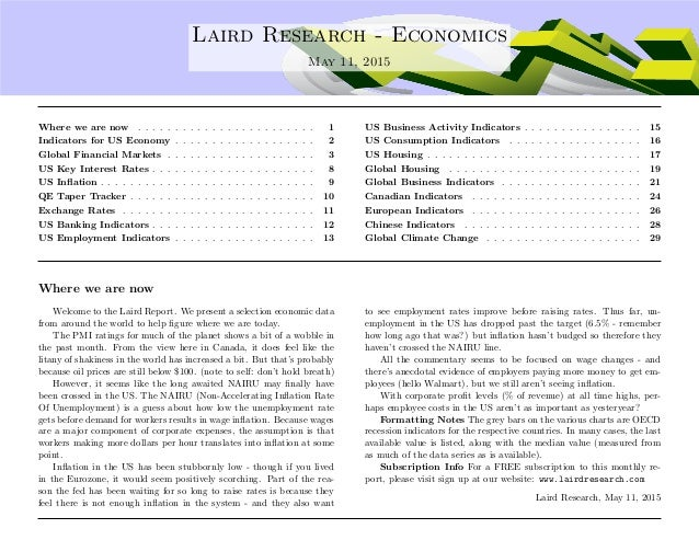 .... Laird Research - Economics May 11, 2015 Where we are now . . . . . . . . . . . . . . . . . . . . . . . . 1 Indicators...