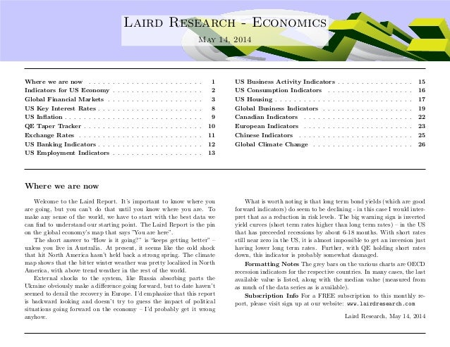 .... Laird Research - Economics May 14, 2014 Where we are now . . . . . . . . . . . . . . . . . . . . . . . . 1 Indicators...