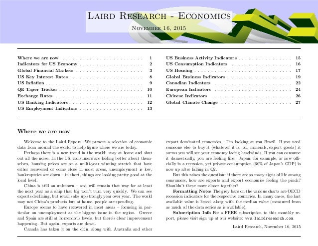 .... Laird Research - Economics November 16, 2015 Where we are now . . . . . . . . . . . . . . . . . . . . . . . . 1 Indic...