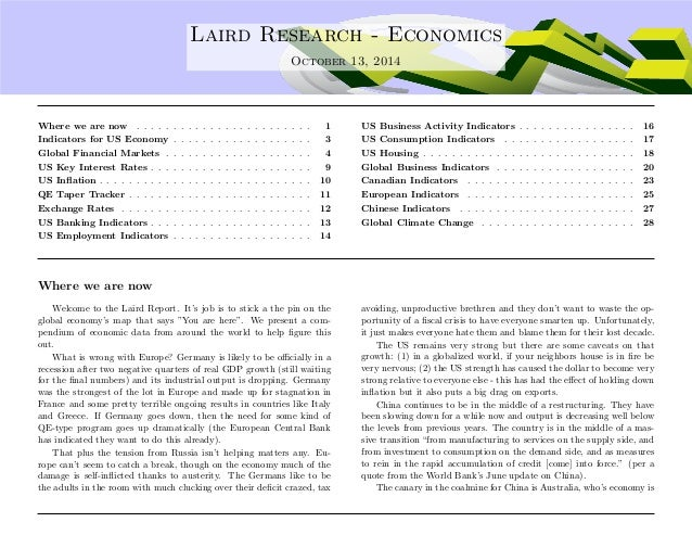 . Laird Research - Economics  October 13, 2014  Where we are now . . . . . . . . . . . . . . . . . . . . . . . . 1  Indica...