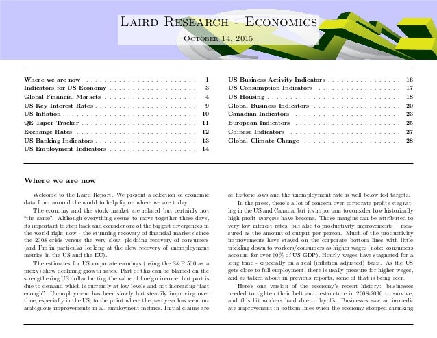 .... Laird Research - Economics October 14, 2015 Where we are now . . . . . . . . . . . . . . . . . . . . . . . . 1 Indica...